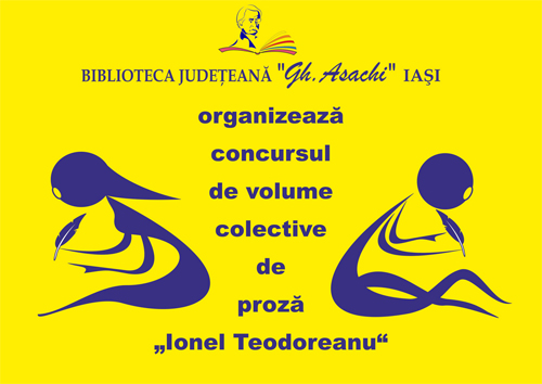 """Biblioteca Județeană Iași lansează Concursul de volume colective de proză """"Ionel Teodoreanu"""""""